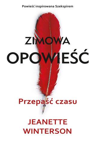 Okładka książki Zimowa opowieść. Przepaść czasu. Zimowa opowieść