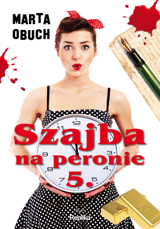 Okładka książki/ebooka Szajba na peronie 5