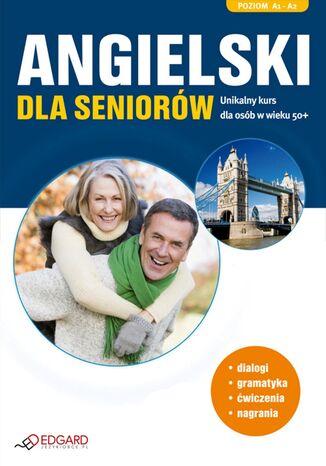 Okładka książki/ebooka Angielski dla seniorów. Poziom podstawowy
