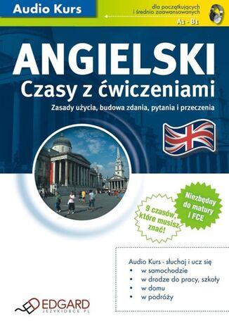Okładka książki/ebooka Angielski Czasy z ćwiczeniami