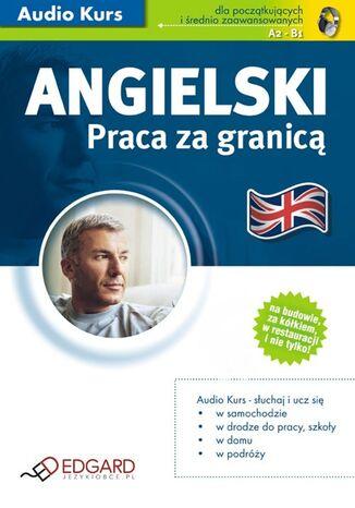 Okładka książki/ebooka Angielski - Praca za granicą