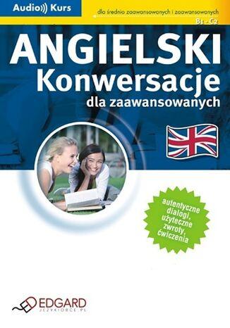 Okładka książki/ebooka Angielski - Konwersacje dla zaawansowanych