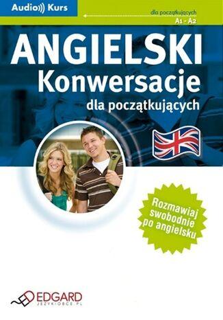 Okładka książki/ebooka Angielski - Konwersacje dla początkujących