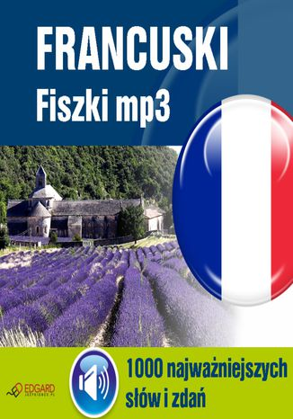 Okładka książki Francuski Fiszki mp3 1000 najważniejszych słów i zdań