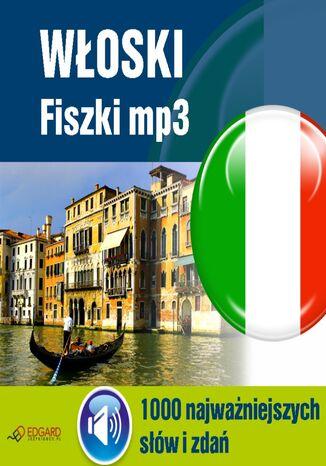 Okładka książki/ebooka Włoski Fiszki mp3 1000 najważniejszych słów i zdań