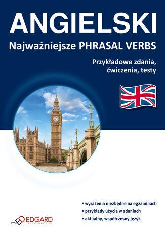 Okładka książki/ebooka Angielski Najważniejsze phrasal verbs