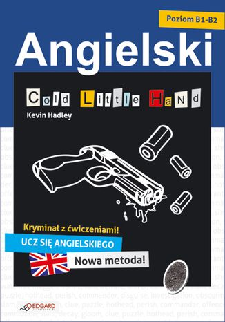 Okładka książki/ebooka Angielski KRYMINAŁ z ćwiczeniami Cold Little Hand