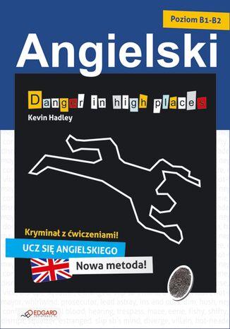 Okładka książki Angielski kryminał z ćwiczeniami Danger in high places