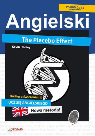 Okładka książki Placebo Effect. Angielski thriller z ćwiczeniami