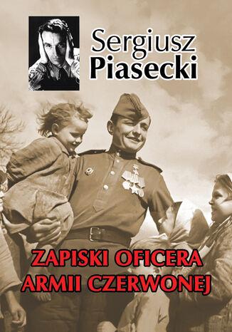 Okładka książki/ebooka Zapiski Oficera Armii Czerwonej