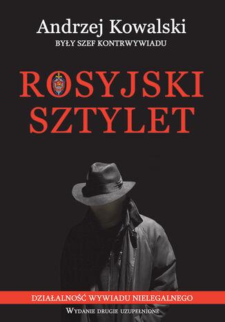 Okładka książki/ebooka Rosyjski sztylet. Działalność wywiadu nielegalnego