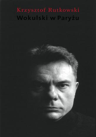 Okładka książki Wokulski w Paryżu