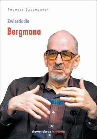 Okładka książki/ebooka Zwierciadło Bergmana