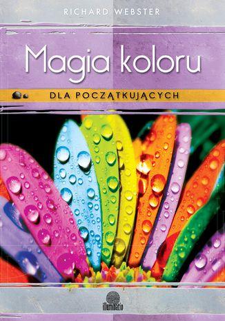 Okładka książki Magia koloru dla początkujących