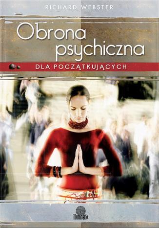 Okładka książki Obrona psychiczna dla początkujących