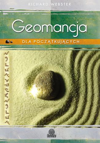 Okładka książki/ebooka Geomancja dla początkujących. Proste techniki wróżenia z ziemi
