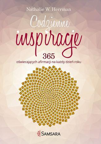 Okładka książki Codzienne inspiracje. 365 oświecających afirmacji na każdy dzień roku