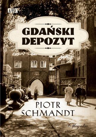 Okładka książki/ebooka Gdański depozyt