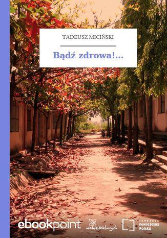 Okładka książki/ebooka Bądź zdrowa!