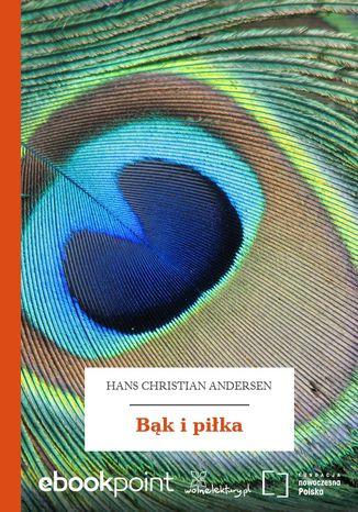 Okładka książki Bąk i piłka
