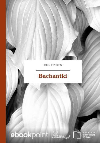 Bachantki