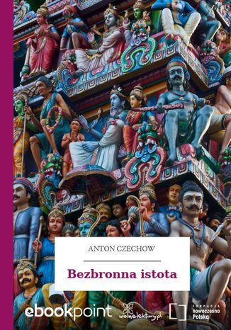 Okładka książki/ebooka Bezbronna istota