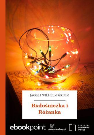 Okładka książki Białośnieżka i Różanka