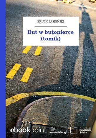 Okładka książki/ebooka But w butonierce (tomik)