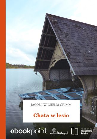 Okładka książki/ebooka Chata w lesie