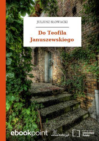Do Teofila Januszewskiego