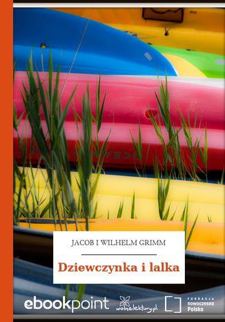 Okładka książki Dziewczynka i lalka