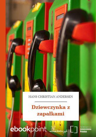Okładka książki Dziewczynka z zapałkami
