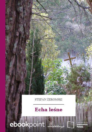 Okładka książki/ebooka Echa leśne