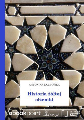 Okładka książki/ebooka Historia żółtej ciżemki