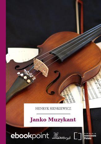 Okładka książki/ebooka Janko Muzykant