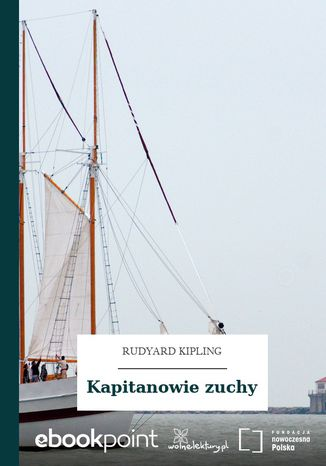 Okładka książki Kapitanowie zuchy