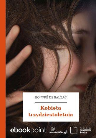 Okładka książki Kobieta trzydziestoletnia