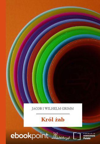 Okładka książki/ebooka Król żab