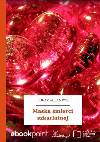 Okładka książki Maska śmierci szkarłatnej