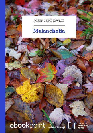 Okładka książki/ebooka Melancholia
