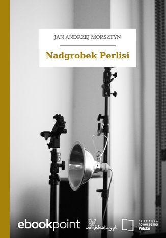 Okładka książki Nadgrobek Perlisi