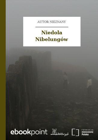Okładka książki Niedola Nibelungów