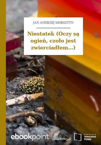 Okładka książki/ebooka Niestatek (Oczy są ogień, czoło jest zwierciadłem...)