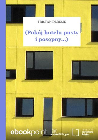 (Pokój hotelu pusty i posępny...)