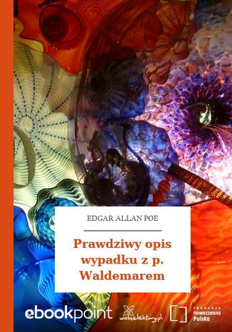 Okładka książki/ebooka Prawdziwy opis wypadku z p. Waldemarem