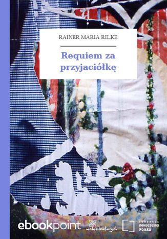 Okładka książki Requiem za przyjaciółkę
