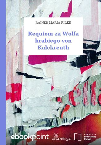 Okładka książki Requiem za Wolfa hrabiego von Kalckreuth