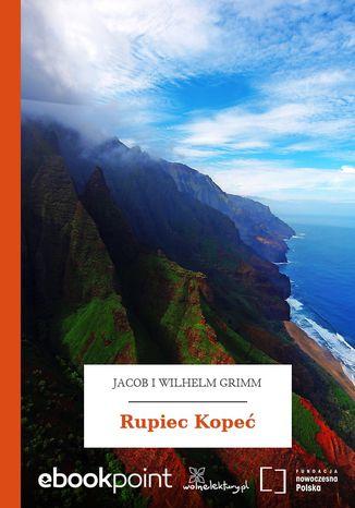 Okładka książki Rupiec Kopeć