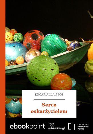 Okładka książki/ebooka Serce oskarżycielem