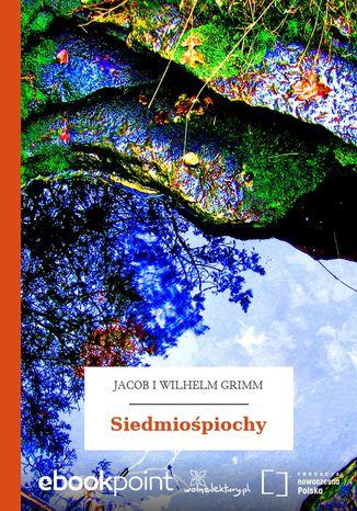 Okładka książki/ebooka Siedmiośpiochy